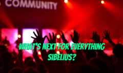 Whats next for Everything Sibelius