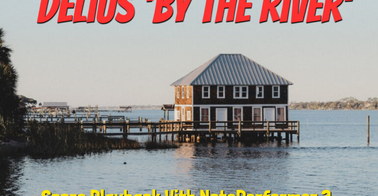 Delius By the River blog picture